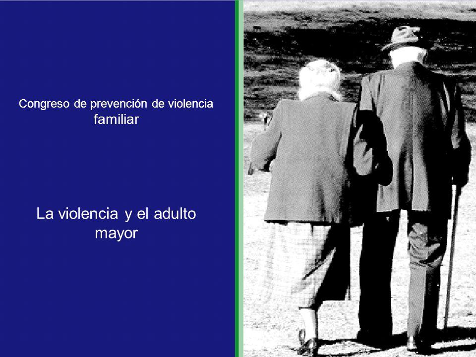 La violencia y el adulto mayor
