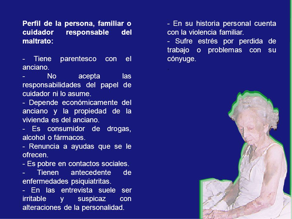 Perfil de la persona, familiar o cuidador responsable del maltrato: