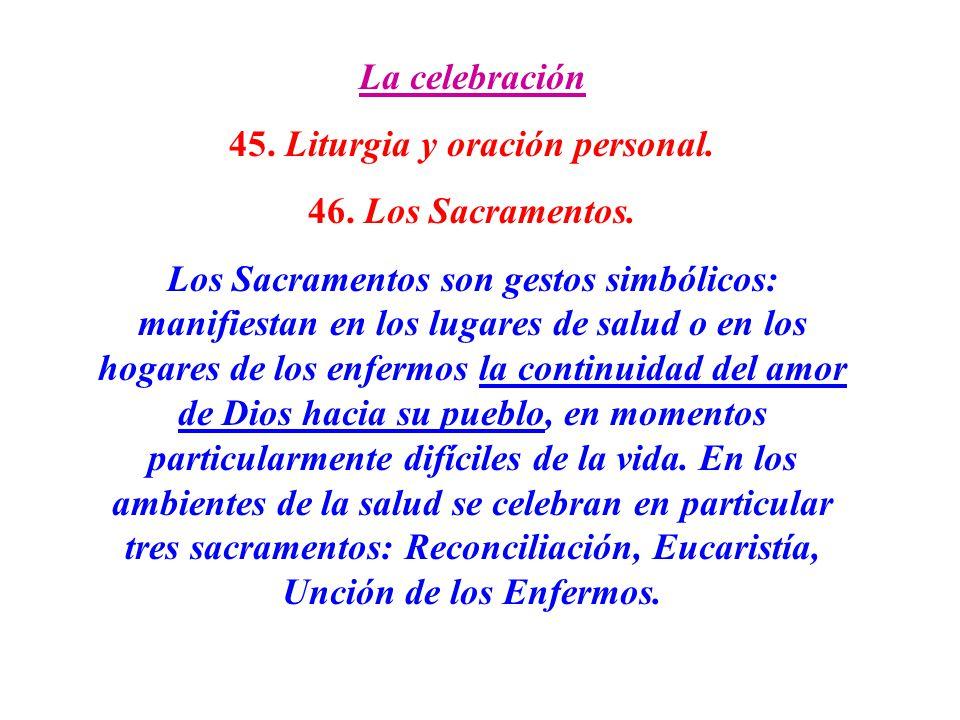 45. Liturgia y oración personal.