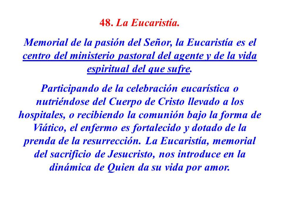 48. La Eucaristía.