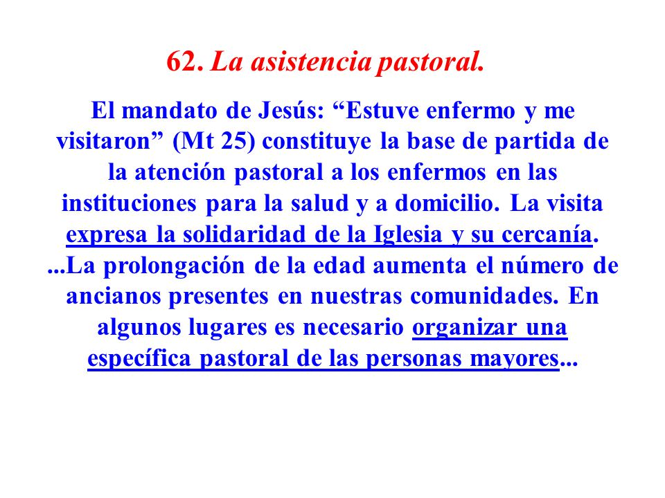 62. La asistencia pastoral.