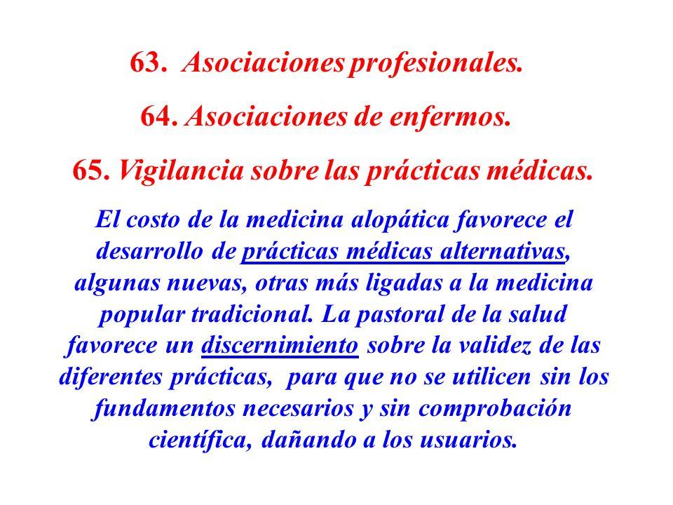 63. Asociaciones profesionales. 64. Asociaciones de enfermos.