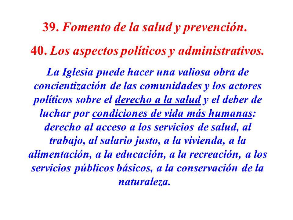 39. Fomento de la salud y prevención.