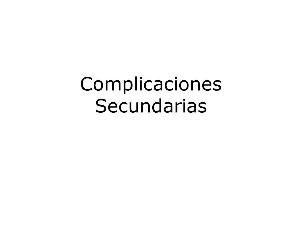 Complicaciones Secundarias