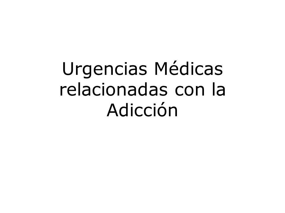 Urgencias Médicas relacionadas con la Adicción