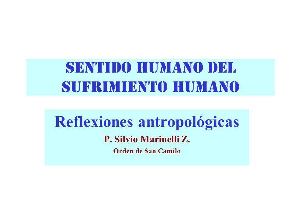 SENTIDO HUMANO DEL SUFRIMIENTO HUMANO