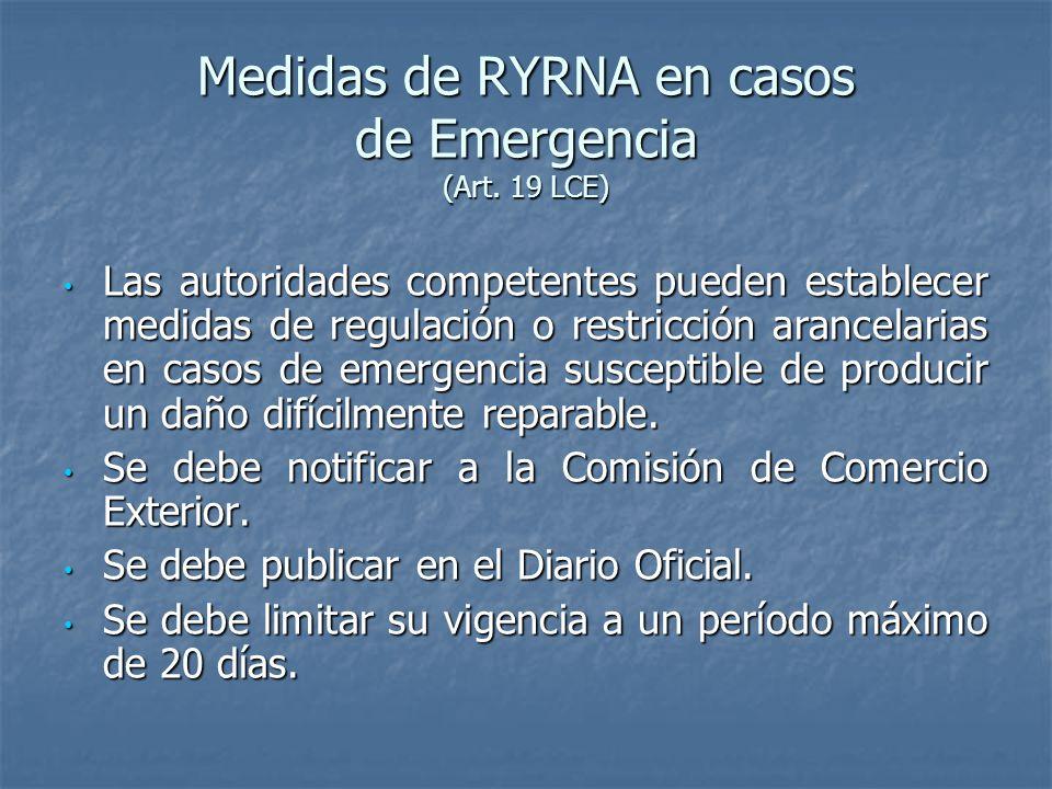 Medidas de RYRNA en casos de Emergencia (Art. 19 LCE)