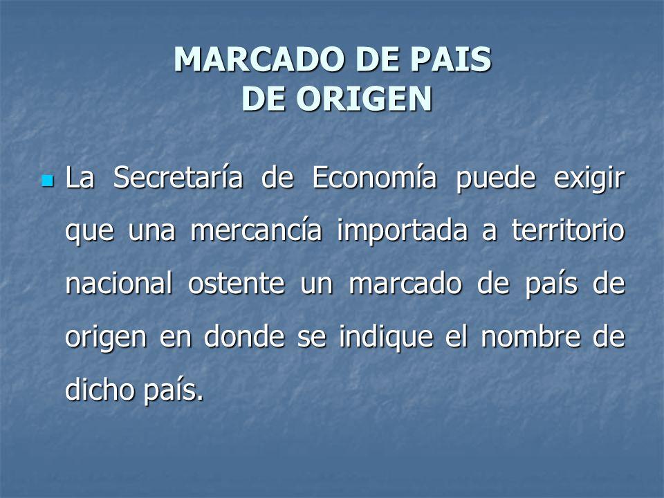 MARCADO DE PAIS DE ORIGEN