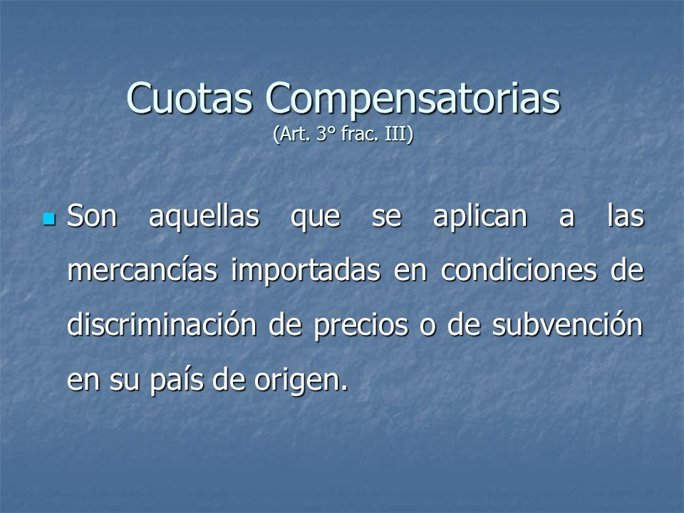 Cuotas Compensatorias (Art. 3° frac. III)