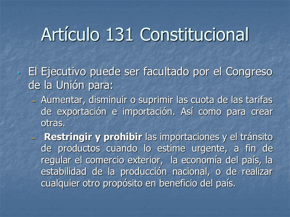 Artículo 131 Constitucional