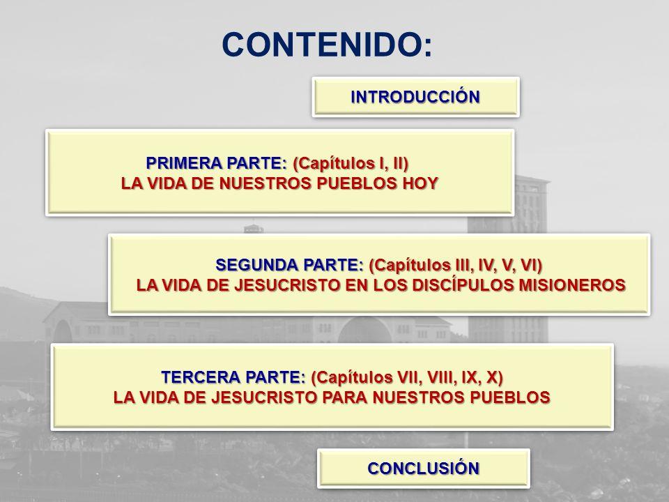 CONTENIDO: INTRODUCCIÓN PRIMERA PARTE: (Capítulos I, II) INTRODUCCIÓN