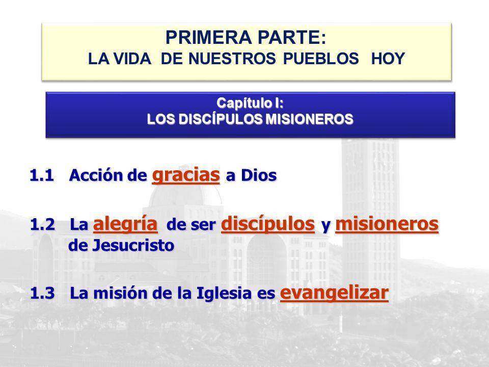 LA VIDA DE NUESTROS PUEBLOS HOY LOS DISCÍPULOS MISIONEROS