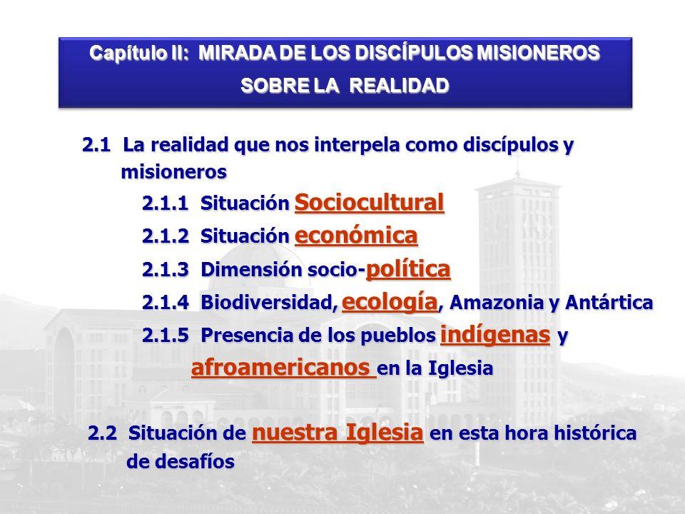 Capítulo II: MIRADA DE LOS DISCÍPULOS MISIONEROS