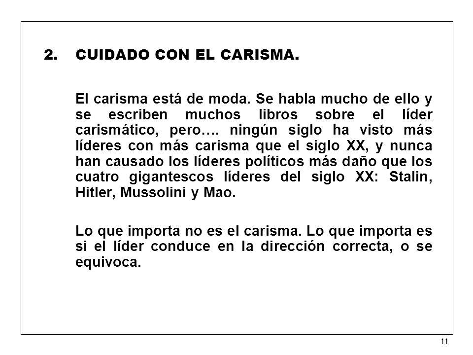 CUIDADO CON EL CARISMA.