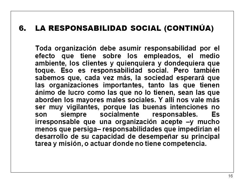 LA RESPONSABILIDAD SOCIAL (CONTINÚA)