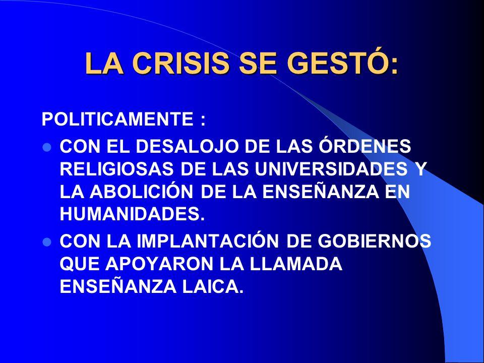 LA CRISIS SE GESTÓ: POLITICAMENTE :