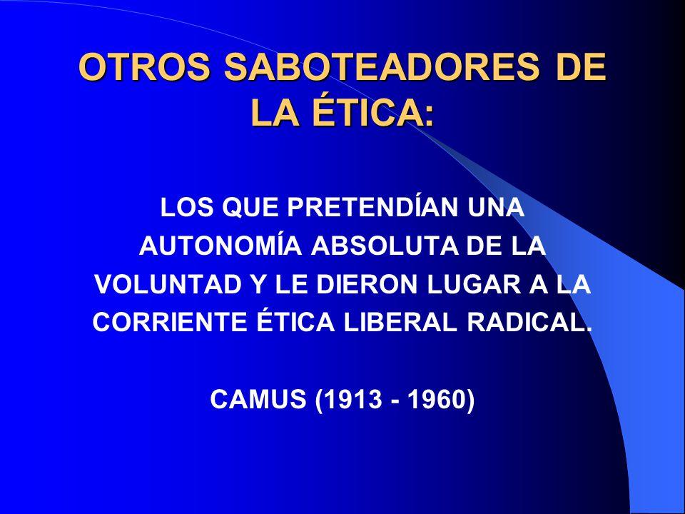 OTROS SABOTEADORES DE LA ÉTICA: