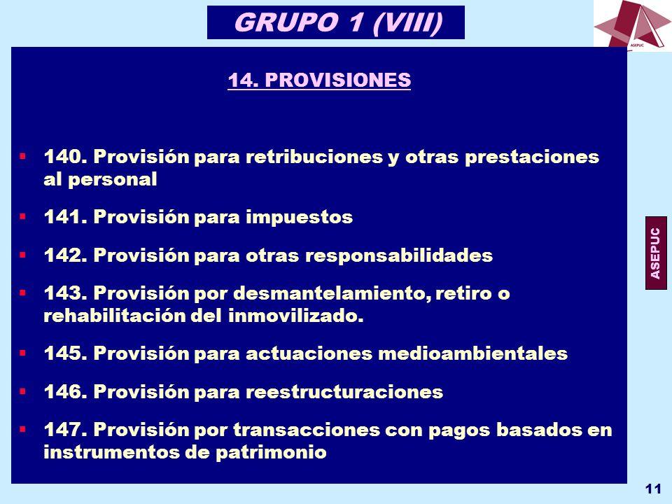 GRUPO 1 (VIII) 14. PROVISIONES