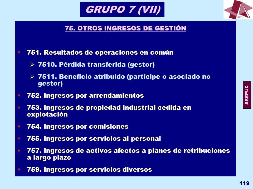 75. OTROS INGRESOS DE GESTIÓN