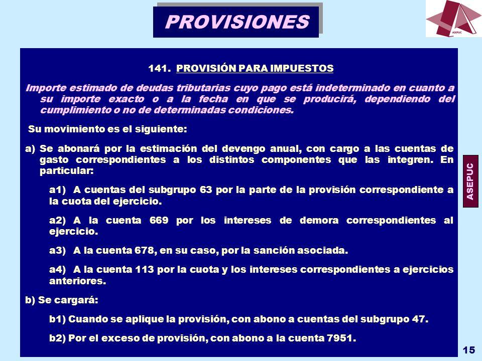 141. PROVISIÓN PARA IMPUESTOS