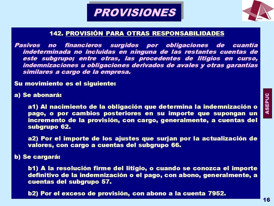 142. PROVISIÓN PARA OTRAS RESPONSABILIDADES