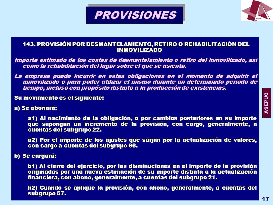 PROVISIONES 143. PROVISIÓN POR DESMANTELAMIENTO, RETIRO O REHABILITACIÓN DEL INMOVILIZADO.