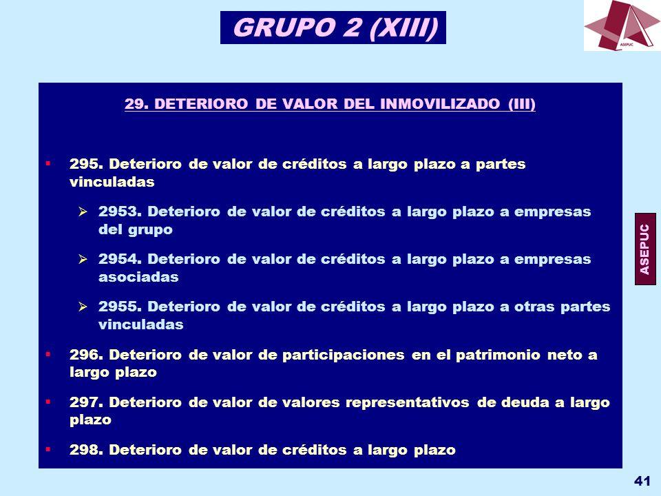 29. DETERIORO DE VALOR DEL INMOVILIZADO (III)