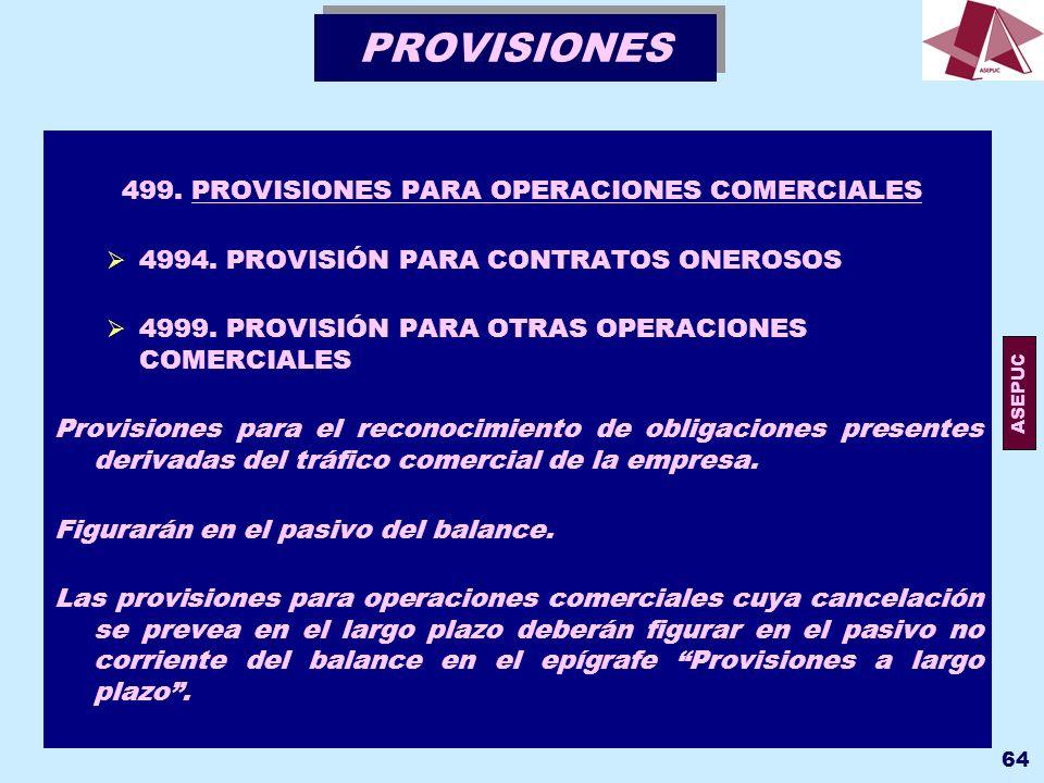 499. PROVISIONES PARA OPERACIONES COMERCIALES