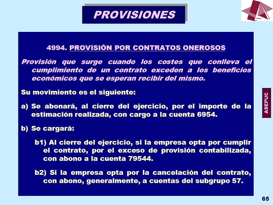 4994. PROVISIÓN POR CONTRATOS ONEROSOS
