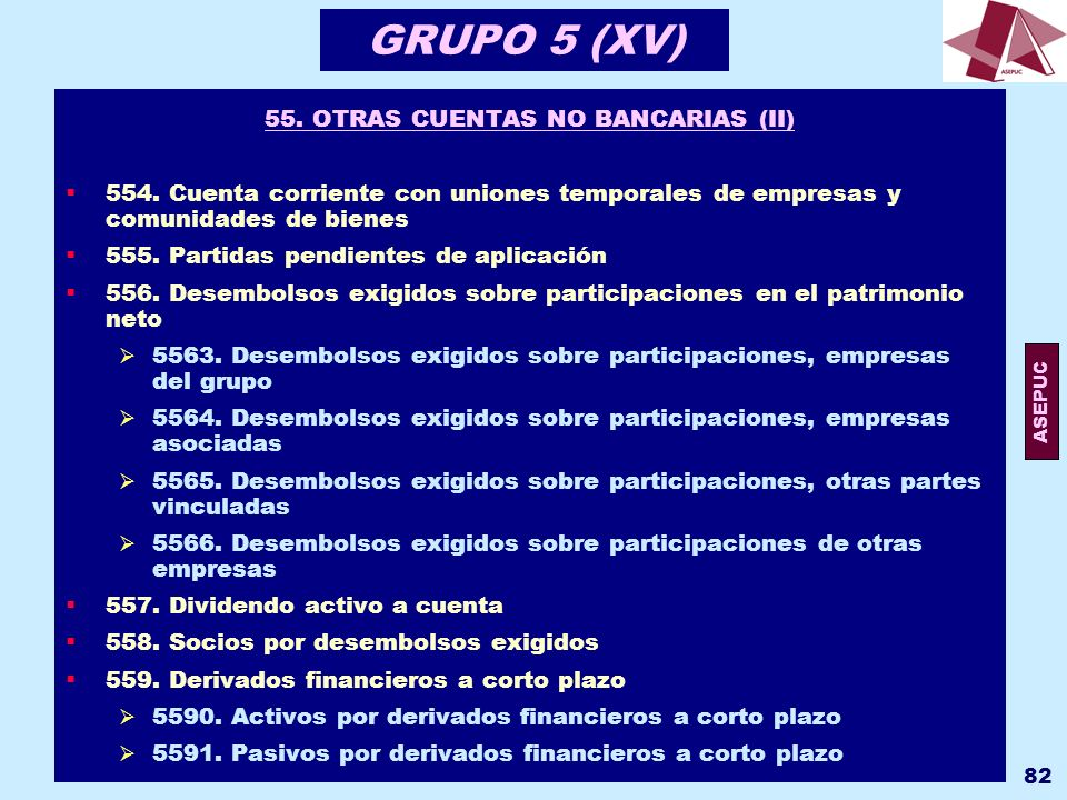 55. OTRAS CUENTAS NO BANCARIAS (II)