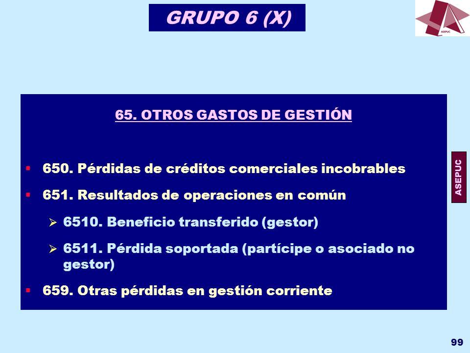 65. OTROS GASTOS DE GESTIÓN