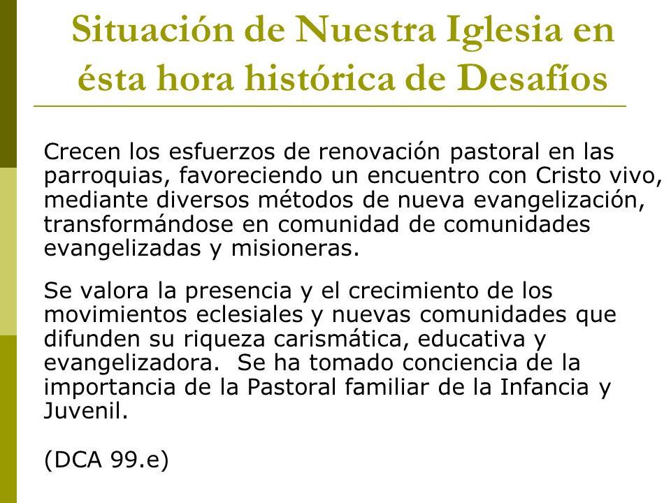 Situación de Nuestra Iglesia en ésta hora histórica de Desafíos