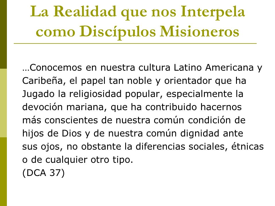 La Realidad que nos Interpela como Discípulos Misioneros
