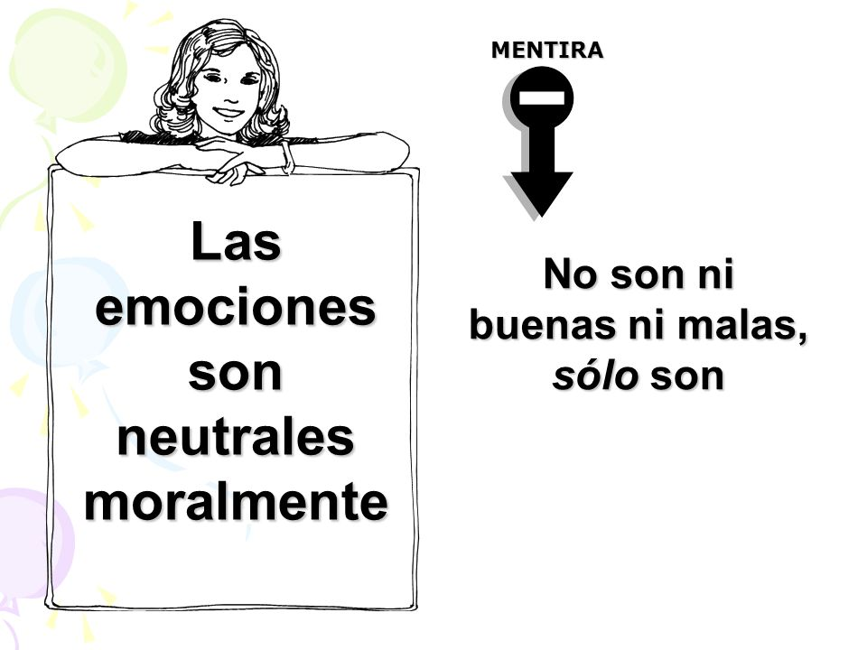 Las emociones son neutrales moralmente
