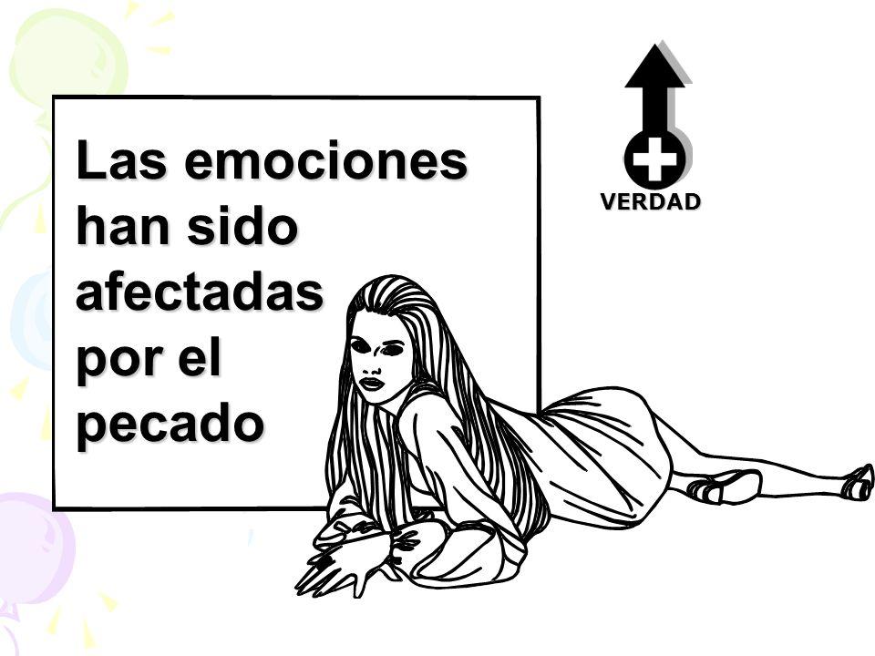 Las emociones han sido afectadas por el pecado