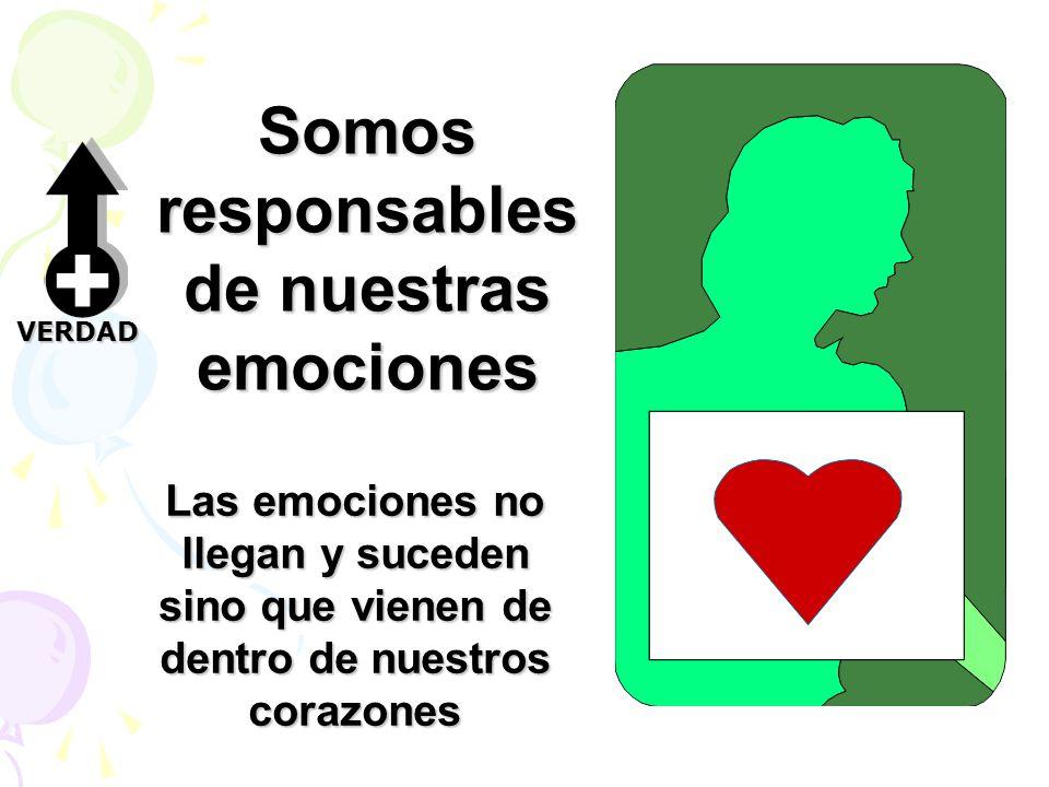 Somos responsables de nuestras emociones