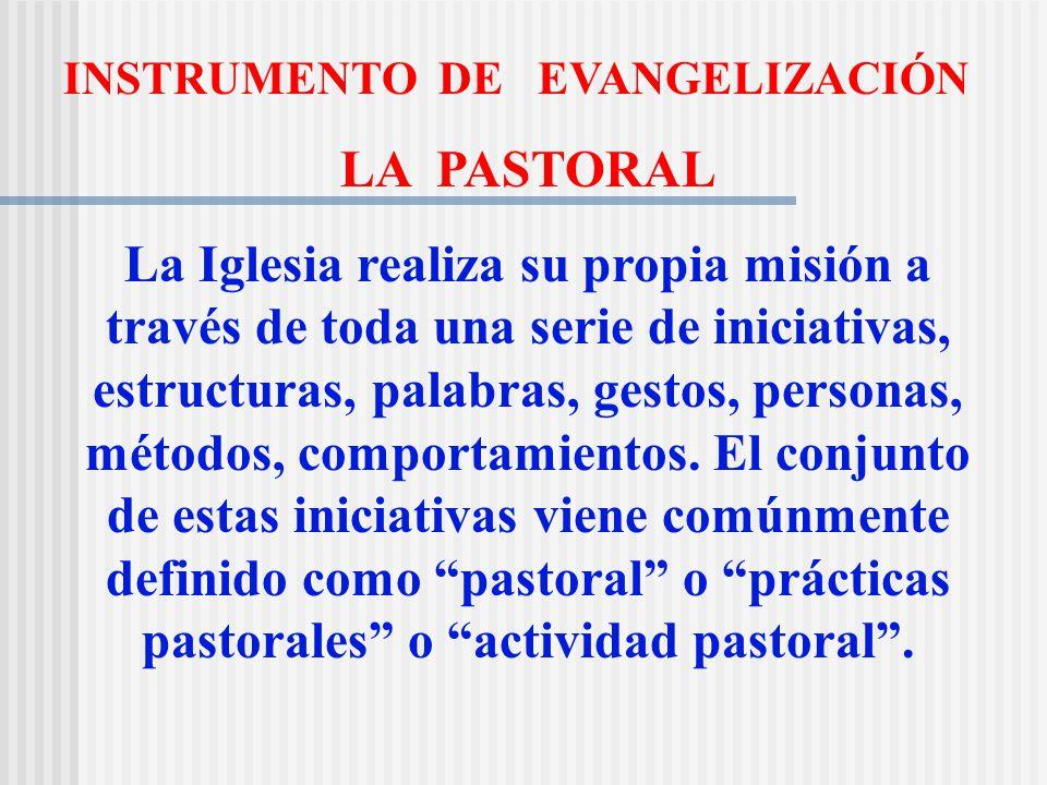 INSTRUMENTO DE EVANGELIZACIÓN