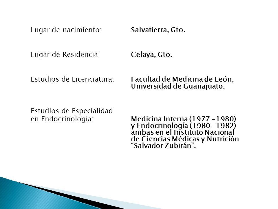 Lugar de Residencia: Celaya, Gto.