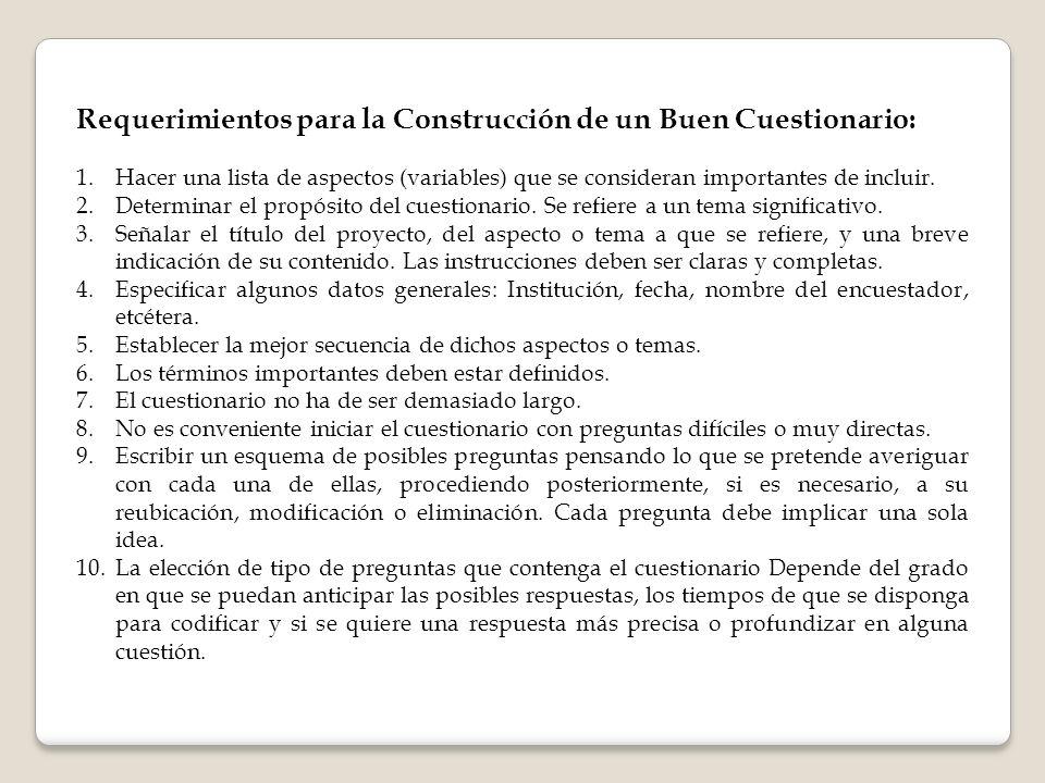 Requerimientos para la Construcción de un Buen Cuestionario:
