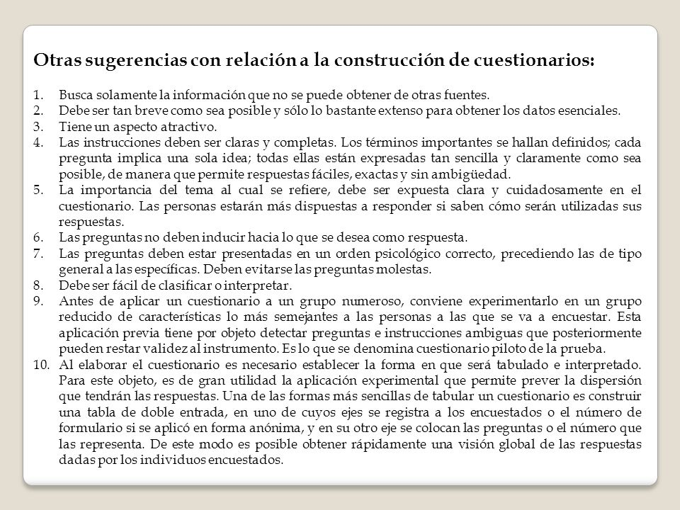 Otras sugerencias con relación a la construcción de cuestionarios: