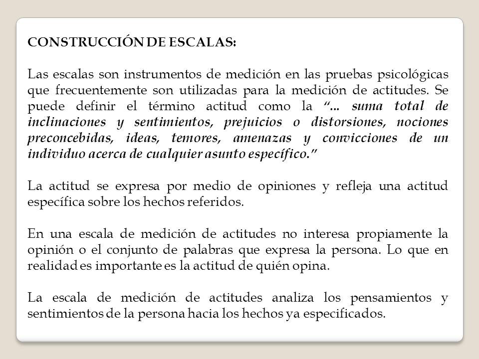 CONSTRUCCIÓN DE ESCALAS: