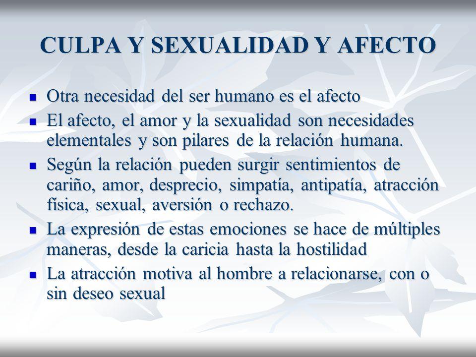 CULPA Y SEXUALIDAD Y AFECTO