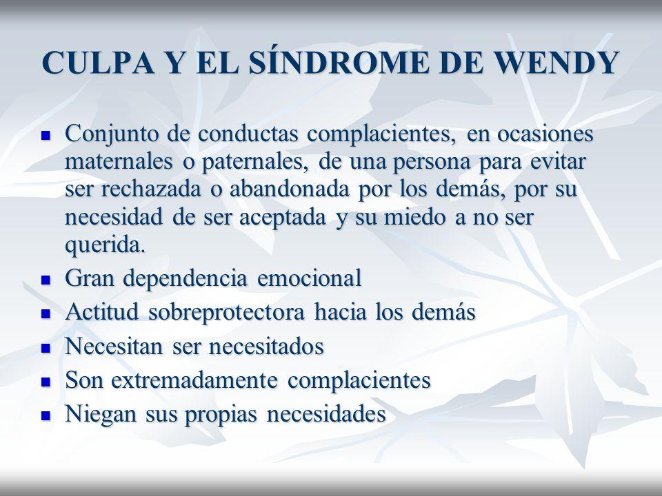 CULPA Y EL SÍNDROME DE WENDY