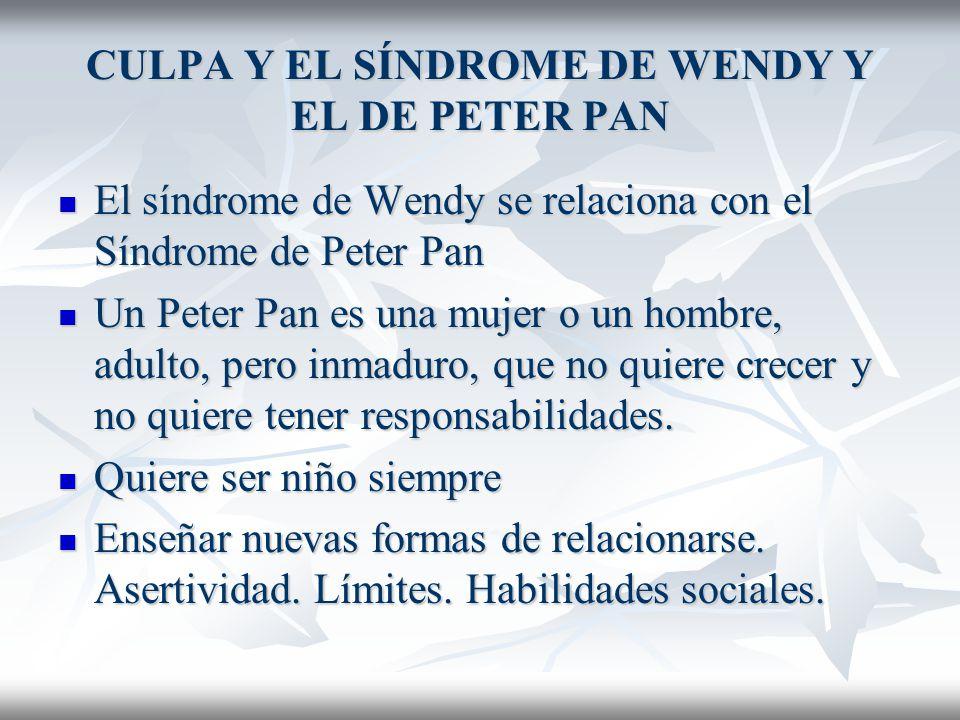 CULPA Y EL SÍNDROME DE WENDY Y EL DE PETER PAN