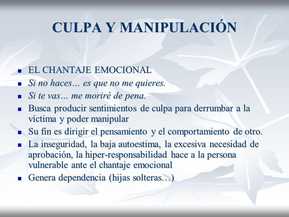 CULPA Y MANIPULACIÓN EL CHANTAJE EMOCIONAL
