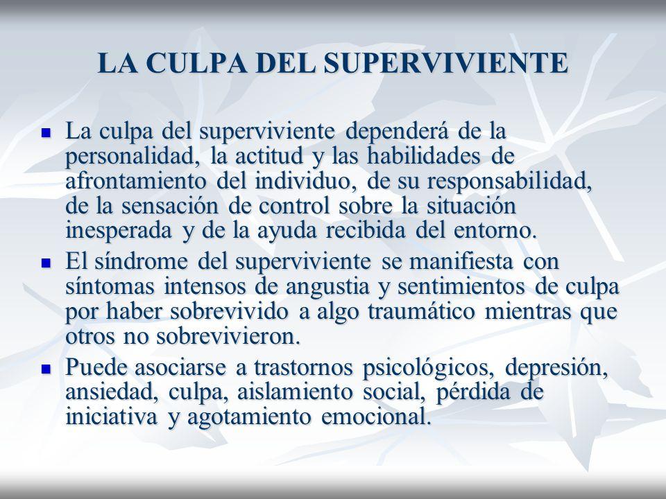 LA CULPA DEL SUPERVIVIENTE