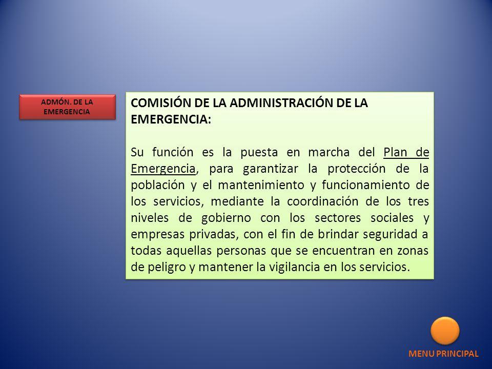 COMISIÓN DE LA ADMINISTRACIÓN DE LA EMERGENCIA:
