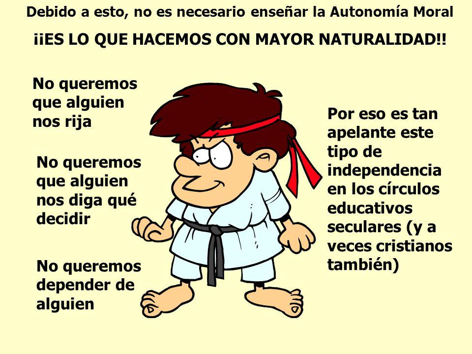 ¡¡ES LO QUE HACEMOS CON MAYOR NATURALIDAD!!
