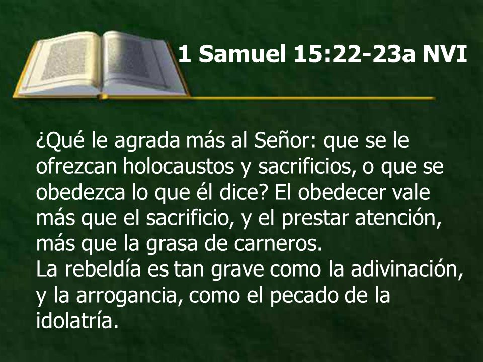 1 Samuel 15:22-23a NVI
