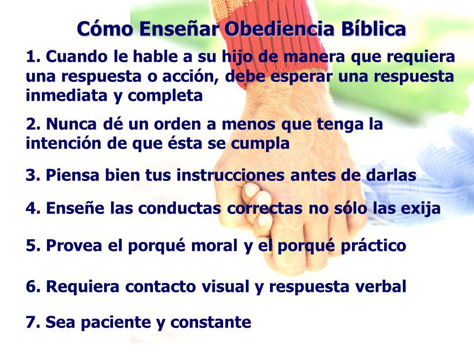 Cómo Enseñar Obediencia Bíblica